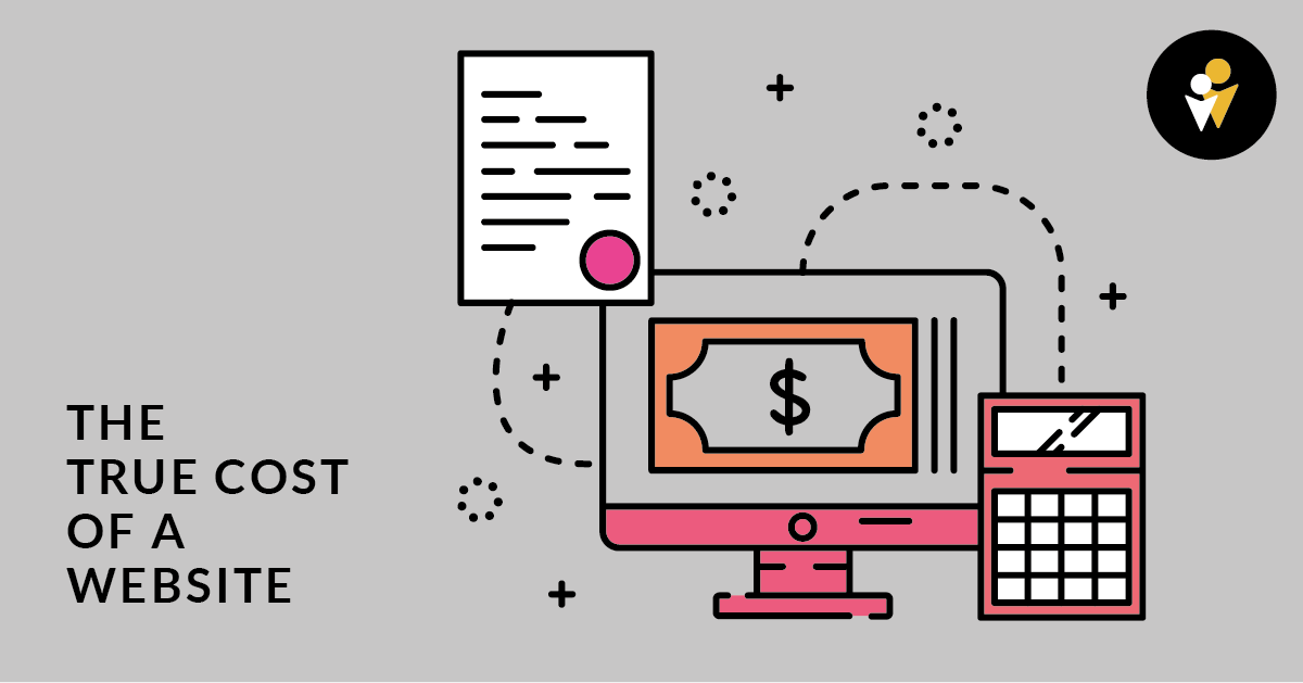 The True Cost of a Website